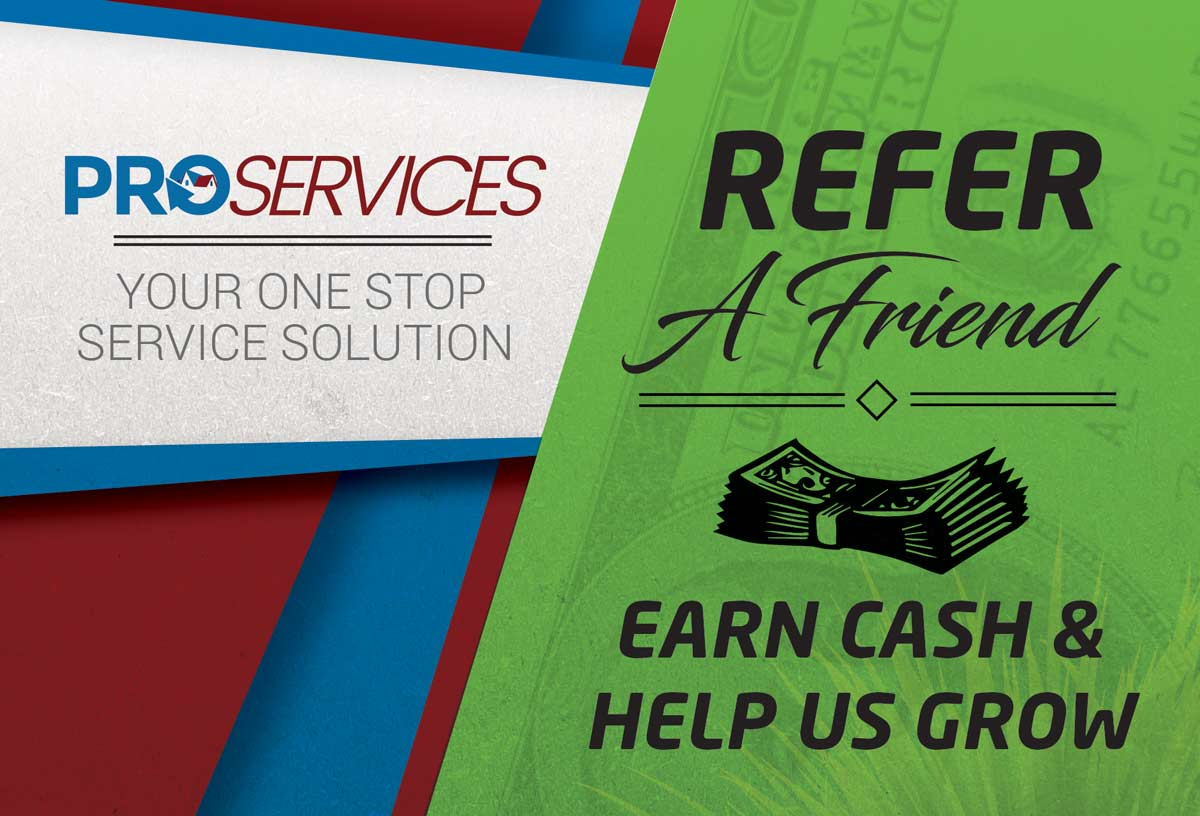 Referral Program - Earn Cash for Referring to Pro Services!